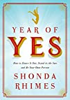 Year of Yes: How to Dance It Out, Sta…