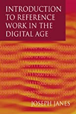 Introduction to Reference Work in the Digital Age