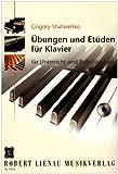Etüden und Übungen für Klavier: für Unterricht und Selbststudium