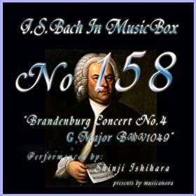 Bach In Musical Box 158 / Brandenburg Concert No4 G Major Bwv1049