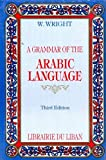 Grammar of the Arabic Language (Arabic Edition)