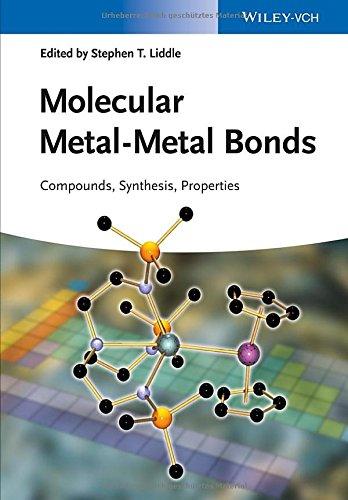 Molecular Metal-Metal Bonds: Compounds, Synthesis, Properties PDF