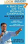 A Bad Day On The Romney Campaign: An...