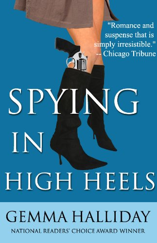 Spying in High Heels (High Heels Mysteries)