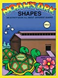 Noah's Ark Shapes (Noah's Ark Activity Books) (0890511853) by Snellenberger, Earl