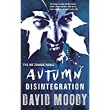 Autumn: Disintegrationby David Moody