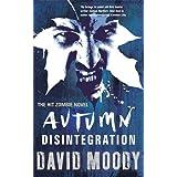Autumn: Disintegrationby David Moody