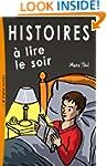 Histoires � lire le soir (French Edit...