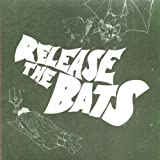 Release The Bats: The Birthday Party As Heard Through The... Various Artists