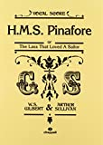 H.M.S. Pinafore: Or the Lass That Loved a Sailor (Vocal Score), Vocal Score (Faber Edition)