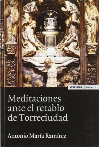 Meditaciones ante el retablo de Torreciudad (Espiritualidad)