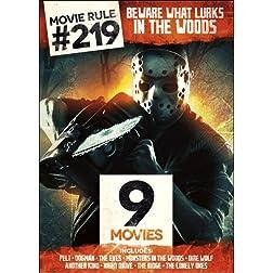 Movie Rule #219: Beware What Lurks in the Woods