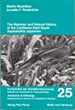 img - for The behavior and natural history of the Caribbean reef squid, sepioteuthis sepioidea: With a consideration of social, signal, and defensive patterns ... (Journal of comparative ethology. Supplement) book / textbook / text book