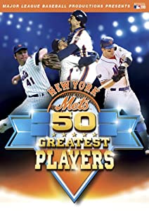 New York Mets 50 Greatest Players