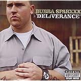 Deliverance ~ Bubba Sparxxx