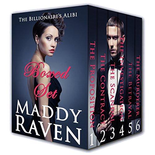 The Billionaire's Alibi Books #1-6 Boxed Set by Maddy Raven