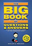 Big Book of Questions & Answers: A Family Devotional Guide to the Christian Faith (Bible Teaching)
