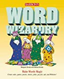 img - for Word Wizardry: Make Words Magic (Barron's Wizardry) by Kenda, Margaret, Kenda, William (1999) Paperback book / textbook / text book