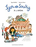Igor et Souky à l'opéra