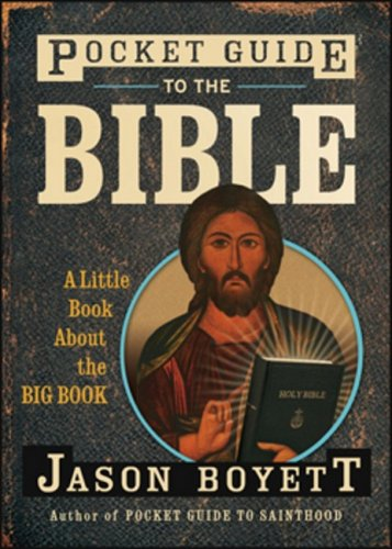 Pocket Guide to the Bible: A Little Book about the Big Book (Pocket Guides (Jossey-Bass))