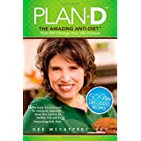 Plan-D: The Amazing Anti-Diet That Will Change Your Life Forever ~ Dee McCaffrey