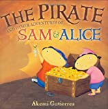 img - for The Pirate and Other Adventures of Sam and Alice book / textbook / text book