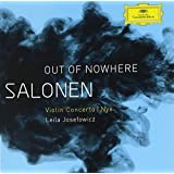 Salonen: 'out of Nowhere' Violin Concerto/Nyx