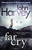 Far Cry (Grayson & Walker) (0099539438) by Harvey, John