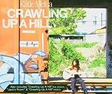 echange, troc Katie Melua - Crawling Up a Hill