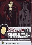 Charlie Wall: The Documentary