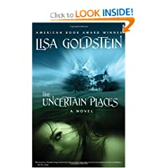 The Uncertain Places by Lisa Goldstein