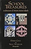 img - for School Treasures: Architecture of Historic Boston Schools book / textbook / text book