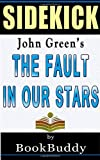 img - for Book Sidekick: The Fault in Our Stars: by John Green book / textbook / text book