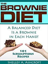 (FREE on 6/14) The Brownie Diet: 101 Scumptious Recipes by  - http://eBooksHabit.com