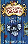 How To Train Your Dragon: How To Be A...