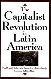 img - for The Capitalist Revolution in Latin America book / textbook / text book
