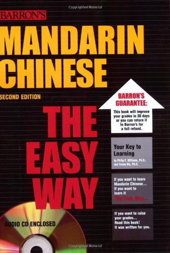 Mandarin Chinese the Easy Way with Audio CD (Barron's E-Z), by Philip F. Williams Ph.D., Yenna Wu Ph.D.
