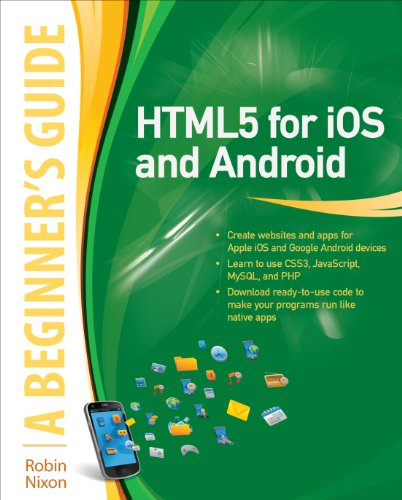 HTML5 for iOS and Android: A Beginner's Guide (Beginner's Guide (McGraw Hill)) portable digital version ebook free download