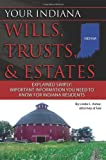 Your Indiana Wills, Trusts, & Estates Explained Simply: Important Information You Need to Know for Indiana Residents (Back-To-Basics)