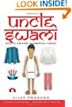 Uncle Swami: South Asians in America...