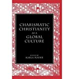 img - for Charismatic Christianity as a Global Culture(Hardback) - 1994 Edition book / textbook / text book