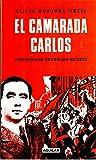 img - for Camarada Carlos, El book / textbook / text book