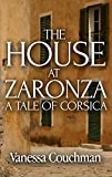 The House at Zaronza (English Edition)