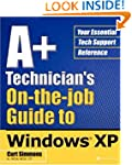 A+ Technician's On-The-Job Guide to W...