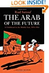 The Arab of the Future: A Childhood i...
