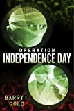 img - for Operation Independence Day book / textbook / text book