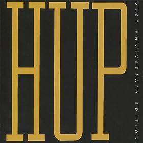 HUP - 21st Anniversary Edition