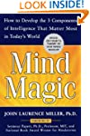 Mind Magic: How to Develop the 3 Comp...