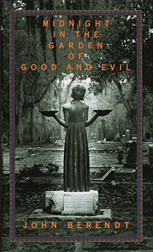 Midnight in the Garden of Good and Evil, Berendt, John