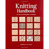 Knitting Handbook: An Instructional Guide to Knittingpar Vivien Foster